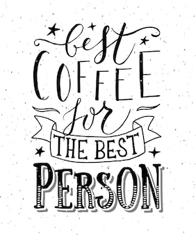 Ręcznie naszkicowana najlepsza kawa dla najlepszej osoby jako ikona odznaki plakat pocztówka plakat karta eps 10