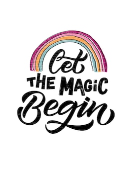 Ręcznie naszkicowane niech magia rozpocznie ilustrację wektorową z napisem typografia cytaty motywacyjne