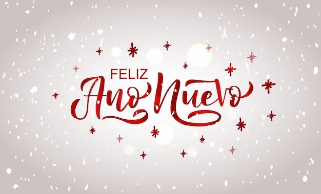 Ręcznie naszkicowany szczęśliwego nowego roku w hiszpańskiej karcie odznaka ikona typografii napis feliz ano nuevo for