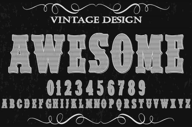Ręcznie robiony wektor czcionki vintage o nazwie awesome