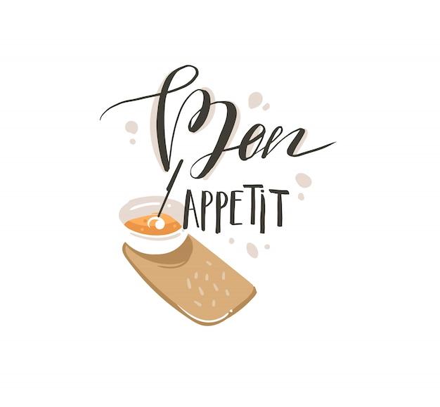 Ręcznie rysowane abstrakcyjne nowoczesne ilustracje koncepcja gotowania kreskówka z talerzem zupy krem i odręcznie kaligrafia bon appetit na białym tle