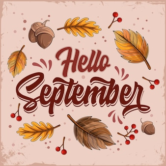 Ręcznie rysowane cześć września napis z opadającymi liśćmi i orzechami żółtymi jesiennymi liśćmi