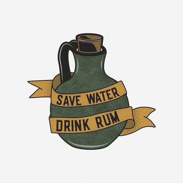 Ręcznie rysowane ilustracja butelki rumu z cytatem - oszczędzaj wodę pić rum. odznaka vintage alkoholu, karta typografia, plakat, projekt druku tee.