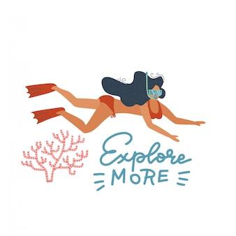 Ręcznie rysowane ilustracja szczęśliwej kobiety pływającej pod wodą w pobliżu korala, z napisem cytat eksploruj więcej. na białym tle obiektów na białym tle. płaskie koncepcja, element plakatu, baner.
