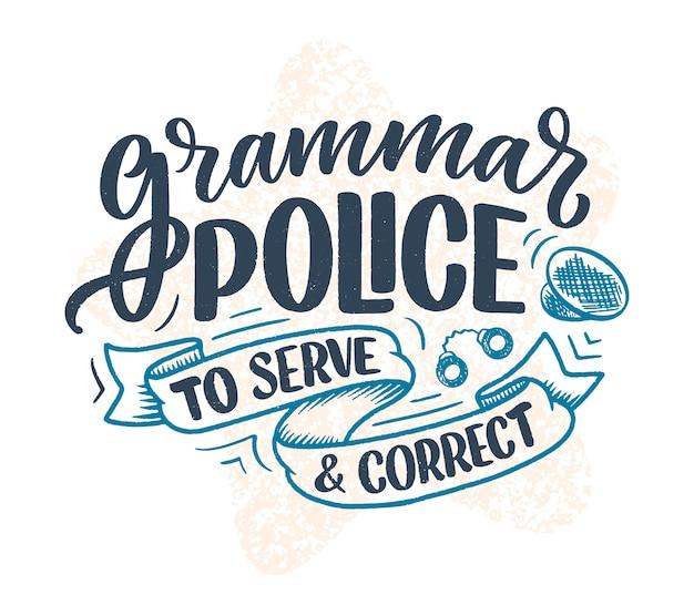 Ręcznie rysowane kompozycja napis o gramatyce. śmieszne hasło.
