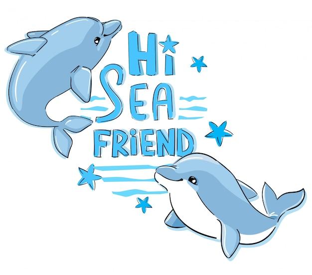 Ręcznie rysowane ładny delfin dziecięcy wzór na koszulki, strój kąpielowy, tkaniny. ilustracja. napis - witaj przyjacielu morza.