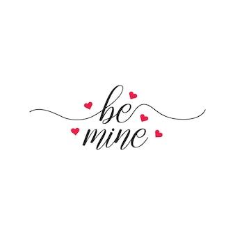 Ręcznie rysowane napis bądź moje wiadomości z różowymi szczegółami w kształcie serca w wektorze swobodnym