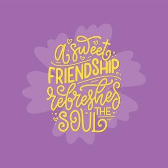 Ręcznie rysowane napis cytat o przyjaciołach