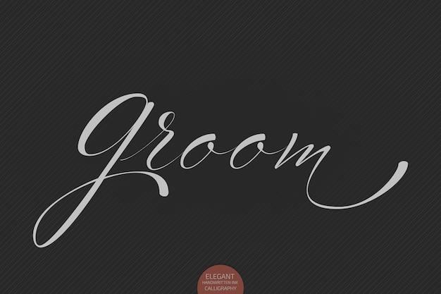 Ręcznie rysowane napis grooom