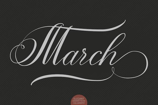 Ręcznie rysowane napis marca.