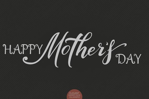 Ręcznie rysowane napis - szczęśliwy dzień matki. elegancka nowoczesna kaligrafia odręczna.