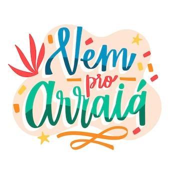 Ręcznie rysowane napis vem pro arraia