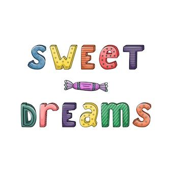 Ręcznie rysowane napis w paski i kropki. słodkie sny