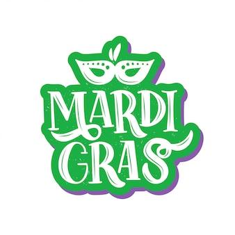 Ręcznie rysowane pędzlem napis mardi gras. tekst na karnawał.