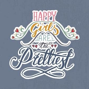 Ręcznie rysowane plakat typografii romantyczny cytat szczęśliwe dziewczyny są najładniejsze na teksturowanym tle