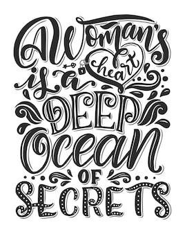 Ręcznie rysowane romantyczny plakat typografii. cudowny cytat o kobietach.