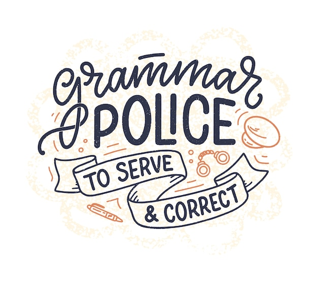 Ręcznie rysowane skład napis o gramatyce. zabawny slogan. cytat z kaligrafii.