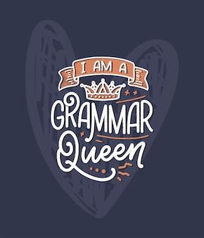Ręcznie rysowane skład napis o gramatyce. zabawny slogan.