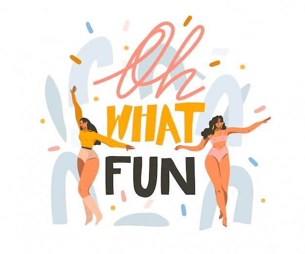 Ręcznie rysowane streszczenie ilustracji grafiki z młodymi uśmiechniętymi kobietami tańczącymi w domu i o, jaka zabawa odręcznie napis cytat na białym tle
