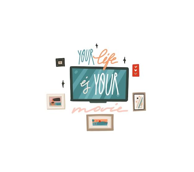 Ręcznie rysowane streszczenie płaskiej graficznej ilustracji z elementami ścian wewnętrznych, telewizorem, ramkami i motywacyjnym napisem cytat twoje życie to film na białym tle.
