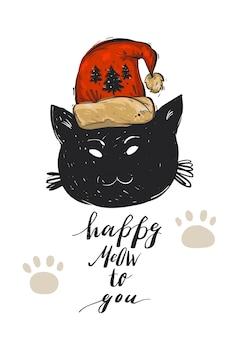 Ręcznie rysowane szablon kartki z życzeniami wesołych świąt z postacią czarnego kota w czerwonym kapeluszu świętego mikołaja i frazę nowoczesnej kaligrafii happy meow to you.