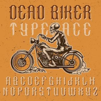 """Ręcznie wykonany krój pisma """"dead biker"""" z ilustracją motocyklisty na motocyklu. v."""