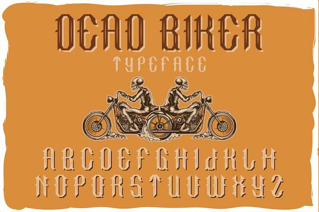 """Ręcznie wykonany krój pisma """"dead biker"""" z ilustracją motocyklisty na motocyklu. zabytkowy styl."""