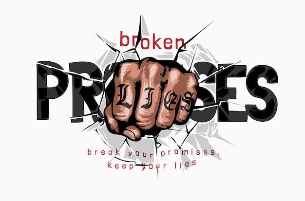 Ręka pięść przebijając się przez obietnice slogan ilustracyjny