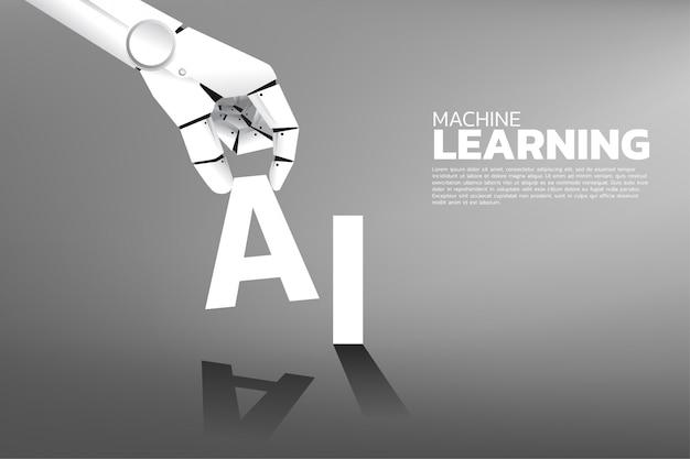 Ręka robota umieść a na słowie ai. sztuczna inteligencja