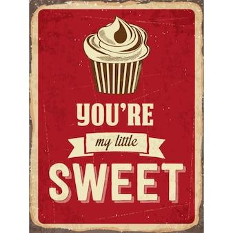 Retro metalowy znak jesteś mój mały słodki