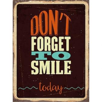 Retro metalowy znak nie zapomnij się uśmiechać dziś