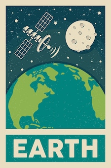 Retro plakat planeta ziemia z księżycem i maszyną satelitarną