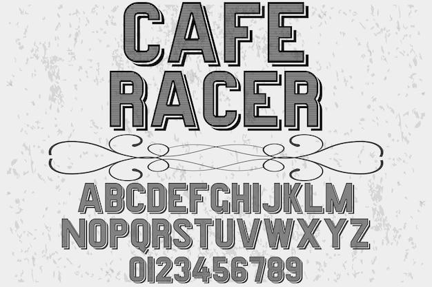 Retro typografia etykieta kawiarnia racer