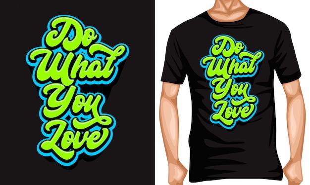 Rób więcej tego, co kochasz, pisanie cytatów typograficznych