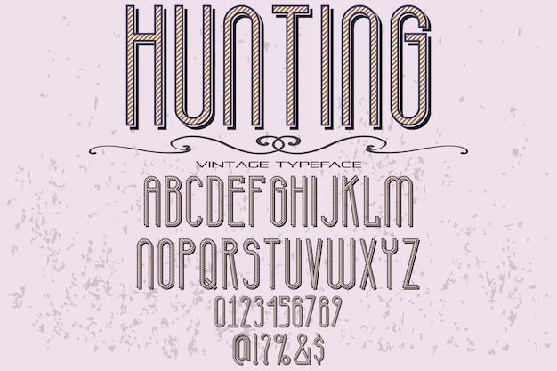 Rocznika czcionki typografii alfabet projekt polowania