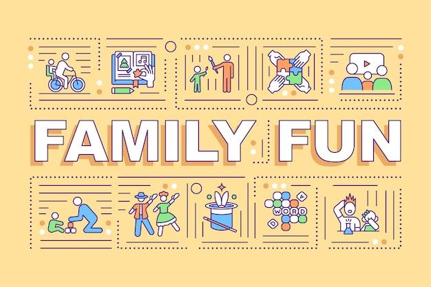 Rodzinna zabawa słowo koncepcje transparent. budowanie więzi. rodzina musi się razem odtworzyć. infografiki liniowe s na pomarańczowym tle. typografia na białym tle. zarys ilustracja kolor rgb