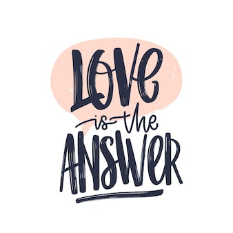 Romantyczna wiadomość tekstowa love is the answer napisana wspaniałą kursywą kaligraficzną czcionką