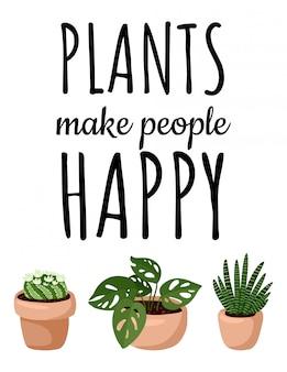 Rośliny sprawiają, że ludzie są szczęśliwi banner. zestaw pocztówki hygge doniczkowe sukulenty. przytulna kolekcja roślin w stylu skandynawskim w stylu lagom