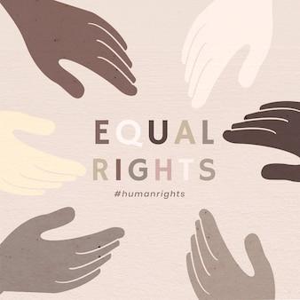 """Różnorodne ręce zjednoczone wektor """"równe prawa"""" kolorowy post w mediach społecznościowych"""
