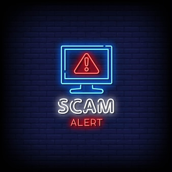 Scam alert neon signs style text