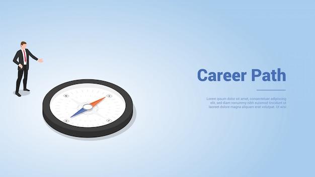 Ścieżka kariery z człowiekiem biznesu i kierunkiem kompasu dla szablonu strony internetowej lub slajdu strony docelowej w nowoczesnym stylu izometrycznym