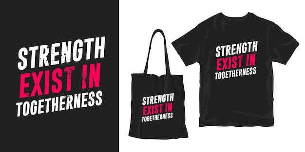 Siła istnieje w jedności. cytaty typografia plakat koszulka merchandising projekt
