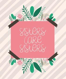 Siostry dbają siostra plakat z liści i kwiatów wektorowym projektem