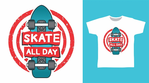 Skate przez cały dzień projekt koszulki