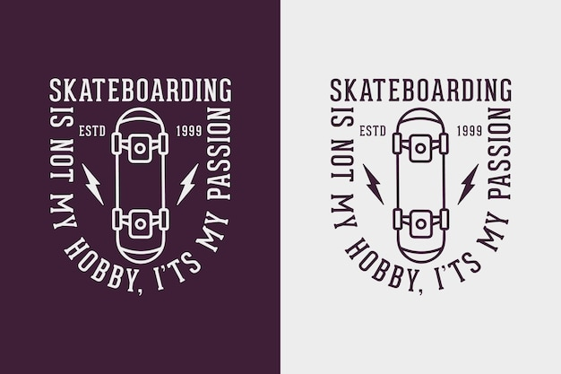 Skateboarding nie jest moim hobby vintage typografia skateboarding t shirt design illustration