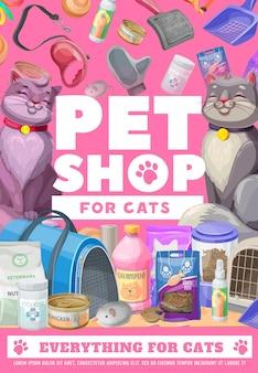 Sklep zoologiczny, kot i kotek, plakat opieki nad zwierzętami. wektor zoo rynek reklam towarów dla kotów zwierząt domowych. opakowania na pasze, przekąski i konserwy. grzebień, smycz, miarka i lekarstwo, nosidełko, witaminy i zabawki