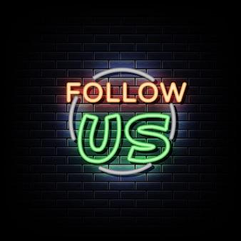 Śledź nas neony zaprojektuj szablon neonowy znak