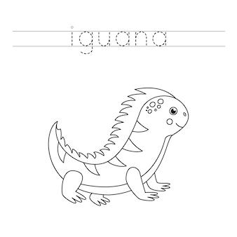 Śledź słowo. iguana kreskówka. ćwiczenia pisma ręcznego dla dzieci w wieku przedszkolnym.
