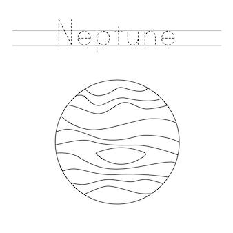 Śledź słowo. pokoloruj planetę neptuna. ćwiczenia pisma ręcznego dla dzieci w wieku przedszkolnym.