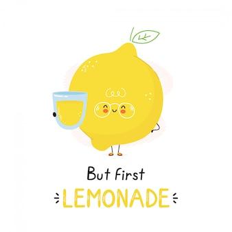 Śliczna szczęśliwa cytryna z lemoniady szkłem. pojedynczo na białym. wektorowego postać z kreskówki ilustracyjny projekt, prosty mieszkanie styl. ale pierwsza karta lemoniady, koncepcja plakatu